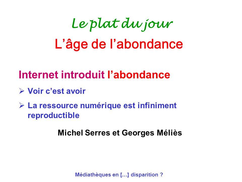 Michel Serres et Georges Méliès Médiathèques en […] disparition